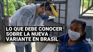 ¿Qué se sabe sobre la nueva variante de coronavirus detectada en Brasil?