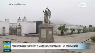 Cementerios Presbítero Maestro y El Ángel no atenderán este 1 y 2 de noviembre