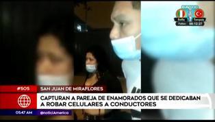 PNP captura a pareja de enamorados que se dedicaban a robar celulares a choferes