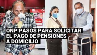 ONP: ¿cómo solicitar para recibir mi pensión en mi domicilio?