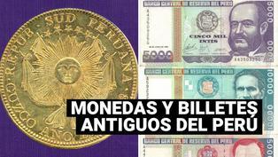 La evolución de las monedas y billetes del Perú hasta la actualidad