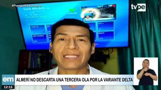 Variante delta de la Covid-19: Marco Almerí no descarta llegada de tercera ola al Perú
