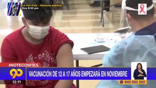 Coronavirus en Perú: Vacunación de 12 a 17 años iniciará en noviembre