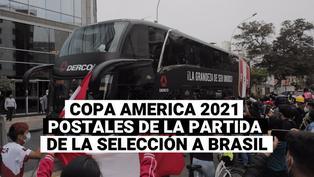 Copa américa 2021: Las postales de la partida de la selección peruana a Brasil