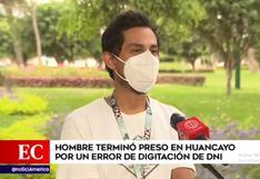 Hombre estuvo encarcelado 5 días en Huancayo por error del Poder Judicial al registrar su DNI en sistema de requisitorias