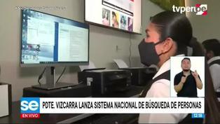 Martín Vizcarra presenta nuevo sistema de búsqueda de personas desaparecidas