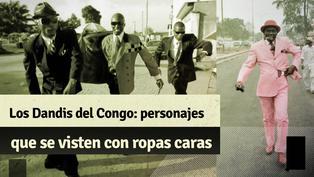 Los Dandis del Congo: conoce a estos personajes que se visten con trajes muy caros