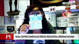 Centros comerciales en Tacna ofrecen descuentos a personas vacunadas contra la COVID-19
