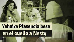 Yahaira Plasencia es captada besando en el cuello a cantante Nesty