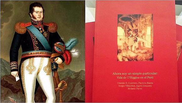 Bernardo O´Higgins: presentan libro sobre la vida del prócer chileno en el Perú