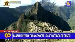 Turismo en el Perú: Lanzan ofertas para Impulsar el turismo en Cusco