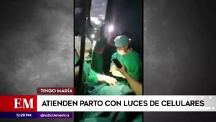 Médicos y enfermeras atendieron un parto con luces de celulares en Tingo María