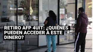 AFP: ¿Quiénes pueden solicitar el retiro hastaS/ 17,600 de sus fondos de pensiones?