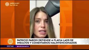 Patricio Parodi defiende a Flavia Laos de comentarios ofensivos tras mostrarse sin filtro en sus redes
