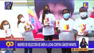 Lucha contra el cáncer infantil: Madres de seleccionados peruanos se convierten en embajadoras