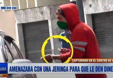 Cercado de Lima: Sujeto amenaza con una jeringa a conductores para que le den dinero│VIDEO