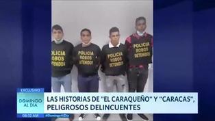 """Las historias de los peligrosos delincuentes """"Caracas"""" y """"El Caraqueño"""""""