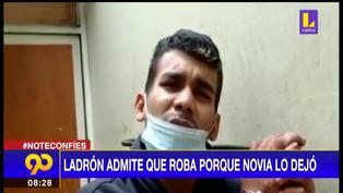 Ladrón llora porque su novia lo dejó y justifica su robo | VIDEO