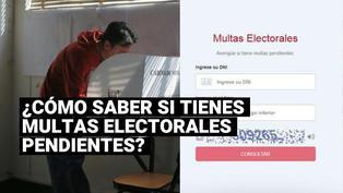Elecciones 2021: conoce si tienes multas electorales pendientes de pago