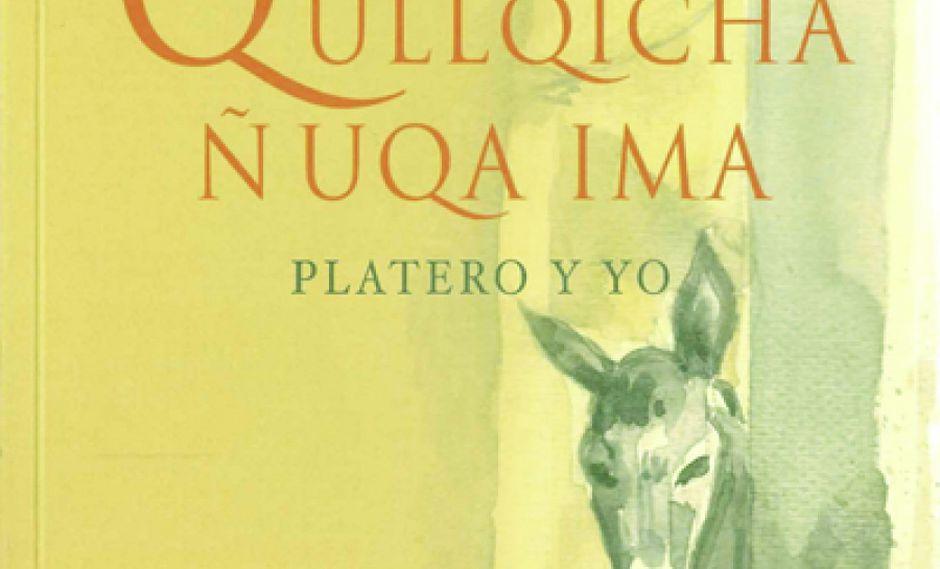 """""""Qullqicha ñuqa ima"""", la edición en quechua de 'Platero y yo' llega a Bolivia"""
